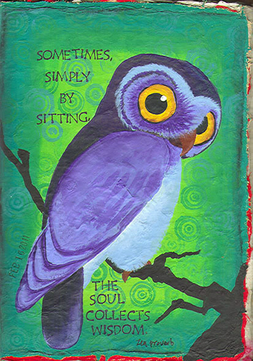 Zen proverb_owl-sometimes simply by sitting